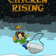 Going to Print: Chicken Rising by D. Boyd
