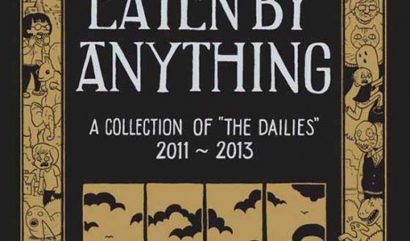 Don't Get Eaten by Anything: A Collection of The Dailies