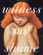 Witness My Shame reprint