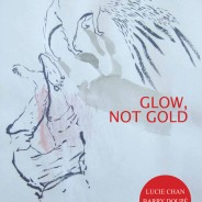 Glow, Not Gold